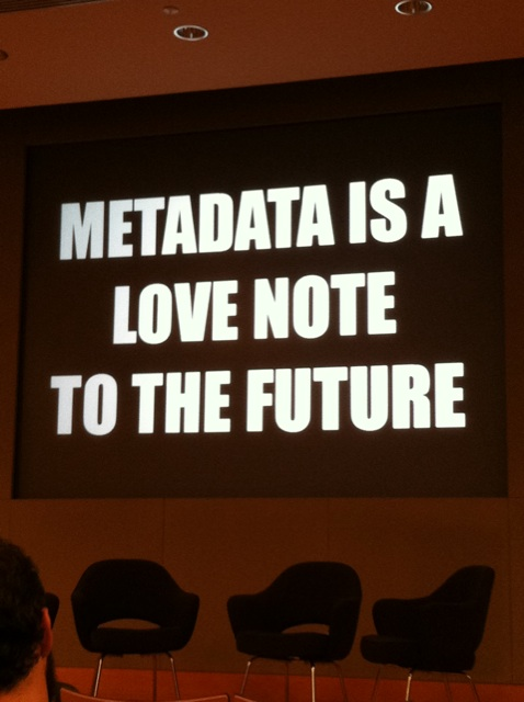 """""""Metadata is a love note to the future"""", Flickr, by cea+, Licens: CC-BY 2.0."""